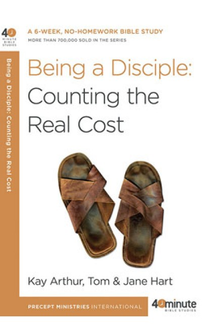 Being a Disciple: Counting the Real Cost.