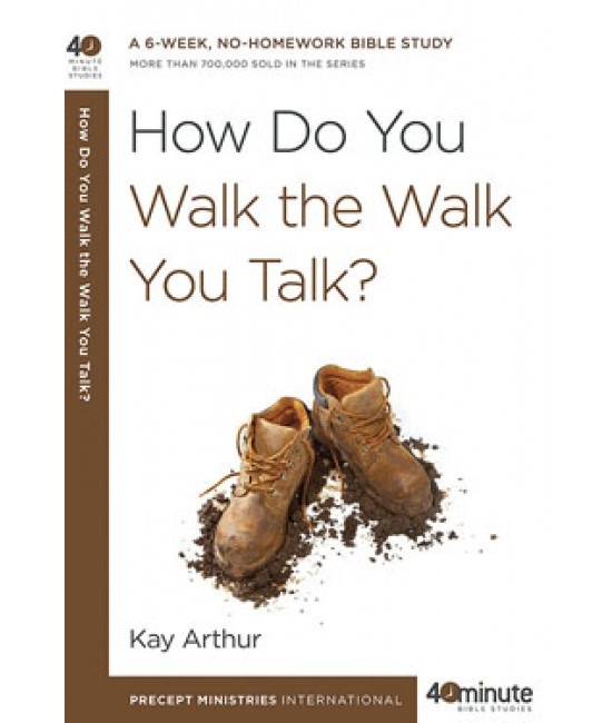 How do You Walk the Walk You Talk.