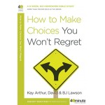 How to Make Choices you Won't Regret [only the old cover is on sale. 1 copy available].