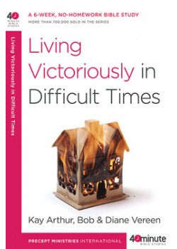 Living Victoriously in Difficult Times. ONLY THE OLD COVER IS ON SALE. 17 available.