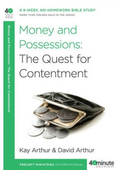 Money and Possessions: The Quest for Contentment.