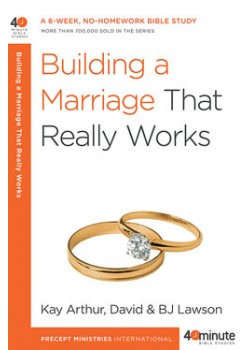 Building a Marriage that Really Works. ONLY THE OLD COVER IS ON SALE.