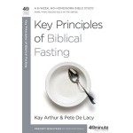 Key Principles of Biblical Fasting [old cover only on sale. 1 copy available]