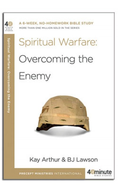 Spiritual Warfare: Overcoming the Enemy