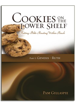 Cookies on a Lower Shelf: Part 1 Genesis to Ruth