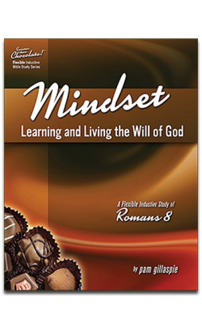 Sweeter Than Chocolate - Romans 8 (Mindset)