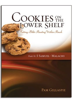 Part 2: Cookies on a Lower Shelf: (1 Sam - Malachi)