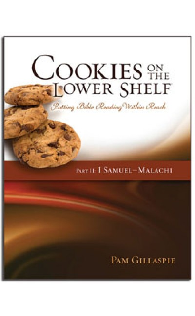 Cookies on a Lower Shelf: Part 2 (1 Sam - Malachi)