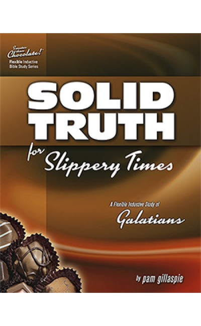 Sweeter Than Chocolate - Solid Truth for Slippery Times (Galatians)
