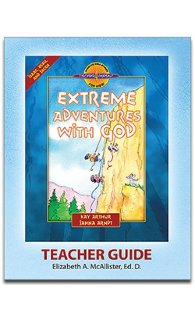 Extreme Adventures With God (Genesis 24-36)-D4Y Teacher's Guide