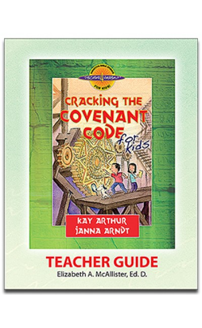 Cracking the Covenant Code (Covenant) -D4Y Teacher's Guide