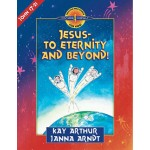 Jesus - To Eternity and Beyond (John 17-21) - D4Y