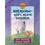 Abraham, God's Brave Explorer-Gen 11-25-D4Y