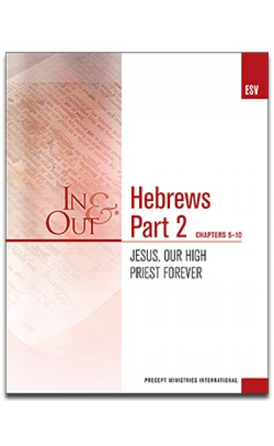 Hebrews Part 2-In & Out Workbook (ESV)