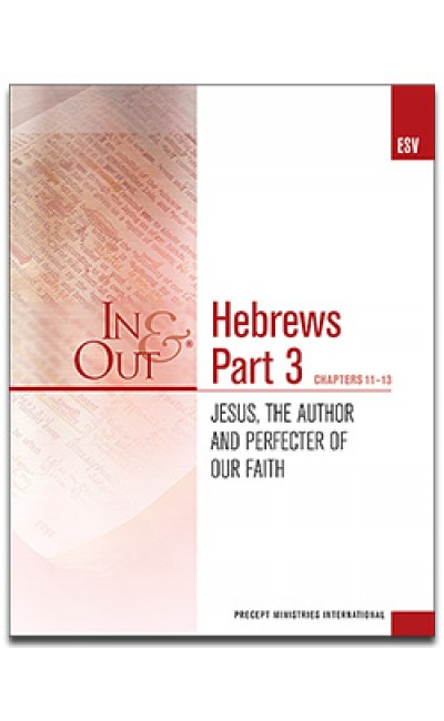 Hebrews Part 3-In & Out Workbook (ESV)