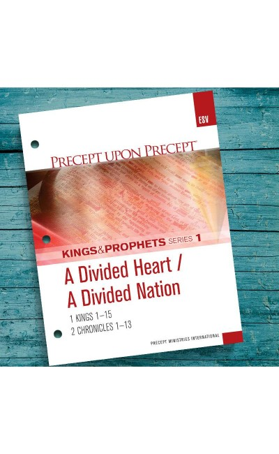 A Divided Heart / A Divided Nation-Precept Workbook #1 - 1 Kings 1 &  2 Chronicles 1 (ESV)