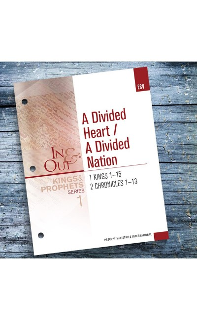 A Divided Heart, A Divided Nation - In & Out Workbook #1 -Kings & Prophets (ESV)