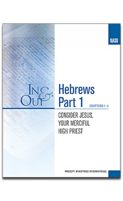 Hebrews Part 1-In & Out Workbook (NASB)