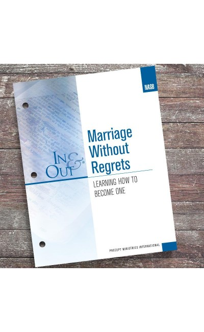 Marriage Without Regrets-In & Out Workbook (NASB)