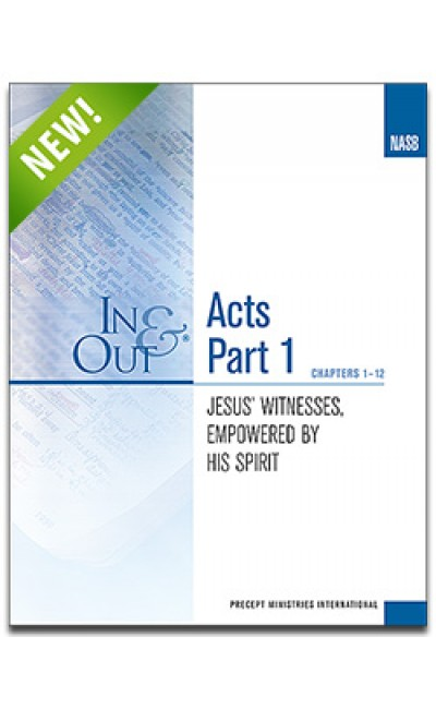 Acts Part 1-In & Out Workbook (NASB)
