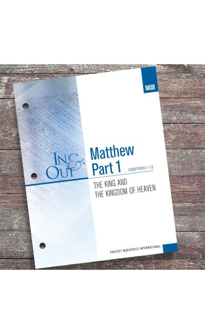 Matthew Part 1-In & Out Workbook (NASB)