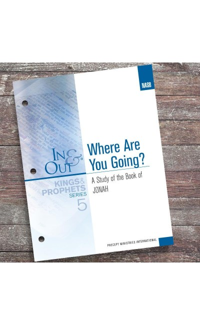 Where Are You Going?-Jonah-In & Out Workbook (NASB)