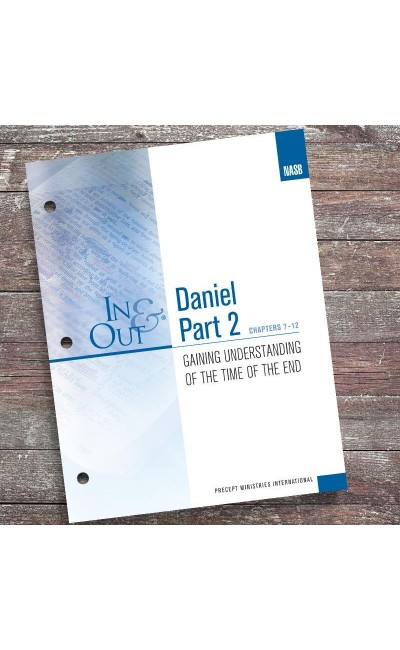 Daniel Part 2-In & Out Workbook (NASB)
