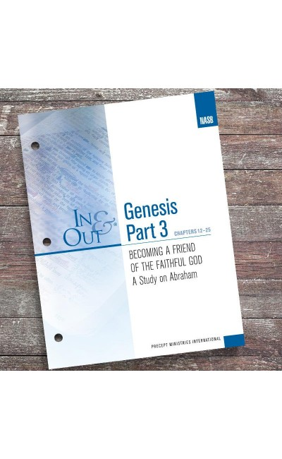 Genesis Part 3-In & Out Workbook (NASB)