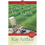 Lord, Teach Me To Pray In 28 Days [old covers only on sale. 20 copies available]
