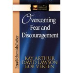 Overcoming Fear & Discouragment - Ezra/Nehem/Esther