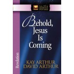 Behold Jesus is Coming - Revelation.