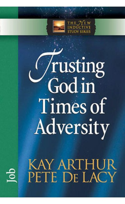 Trusting God in Times of Adversity - Job