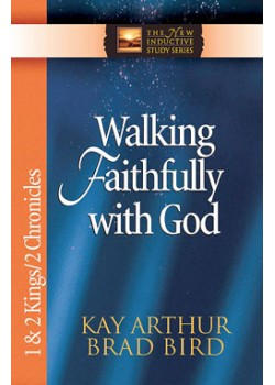 "Walking Faithfully with God - 1/2 Kings/2 Chron [only the old cover is on sale - ""Come walk in My ways"". 45 are available]"