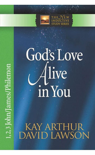 God's Love Alive in You - 1,2&3 John/Philemon