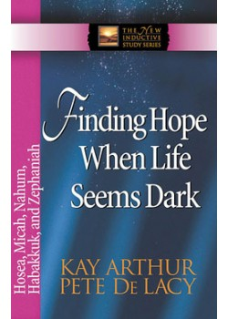 Finding Hope When Life Seems Dark - Hos/Mic/Nah/Hab/Zeph