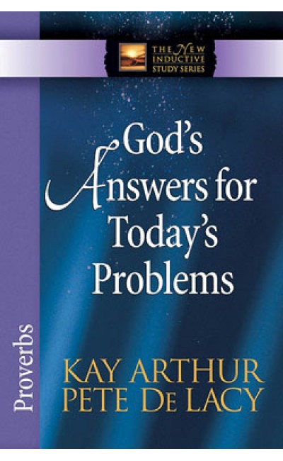 God's Answers for Today's Problems - Proverbs