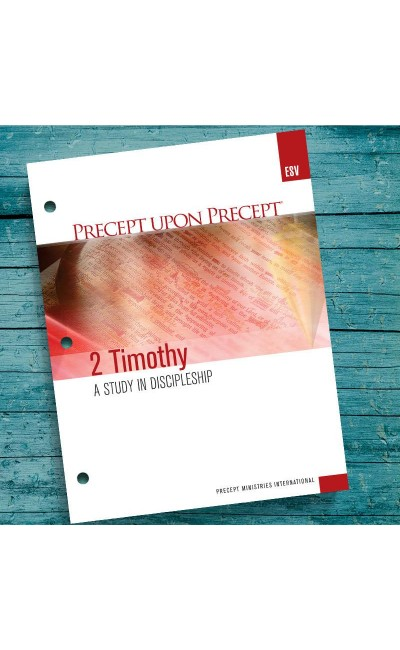 2 Timothy-Precept Workbook (ESV)