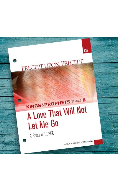 A Love That Will Not Let Me Go-Precept Workbook  8 (ESV)