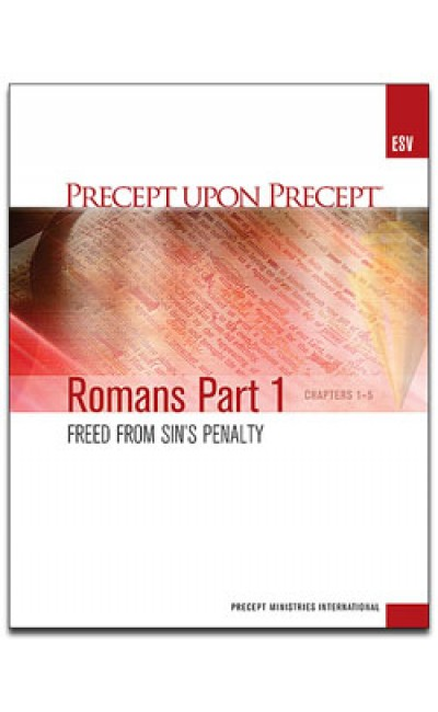 Romans Part 1-Precept Workbook (ESV)