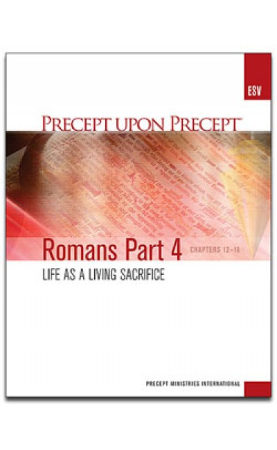 Romans Part 4-Precept Workbook (ESV)
