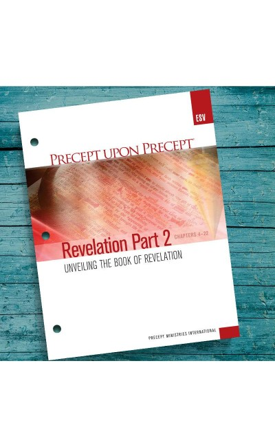 Revelation Part 2-Precept Workbook (ESV)