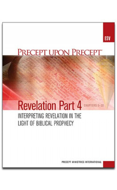 Revelation Part 4-Precept Workbook (ESV)