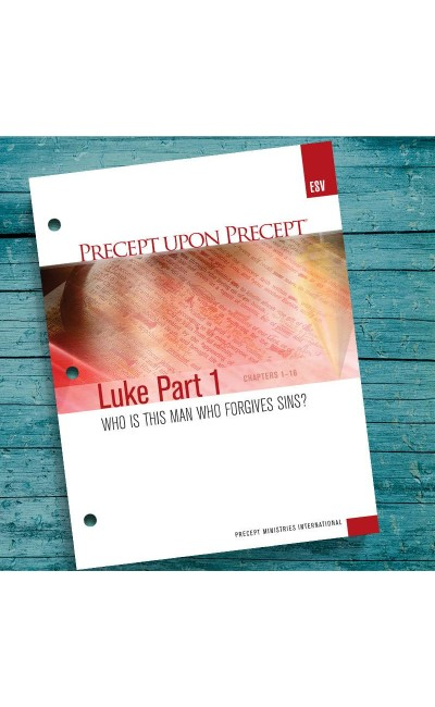 Luke Part 1-Precept Workbook (ESV)