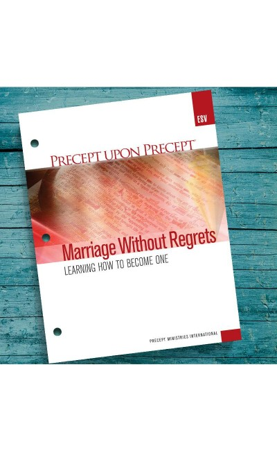 Marriage Without Regrets-Precept Workbook (ESV)