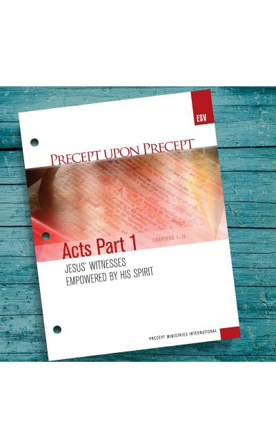 Acts Part 1-Precept Workbook (ESV)