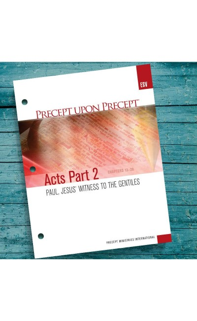 Acts Part 2-Precept Workbook (ESV)