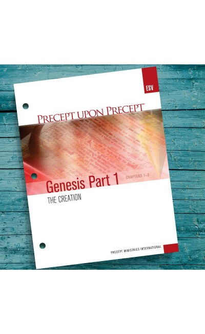 Genesis Part 1-Precept Workbook (ESV)