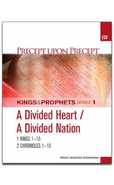 A Divided Heart/A Divided Nation-Precept Workbook  1 (ESV)