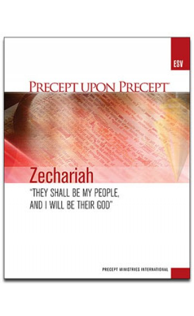 Zechariah-Precept Workbook (ESV)