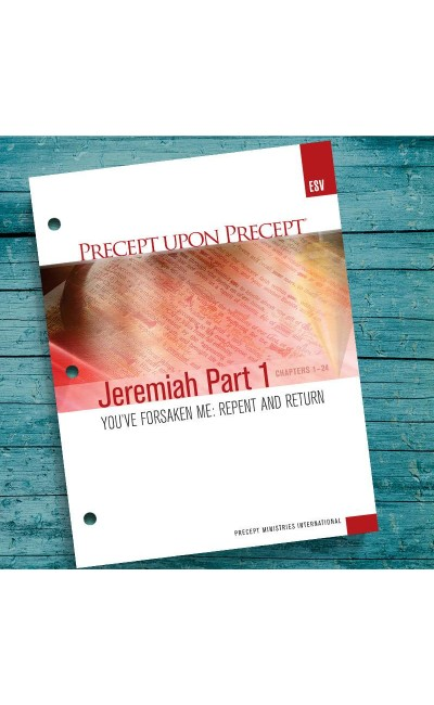Jeremiah Part 1-Precept Workbook (ESV)